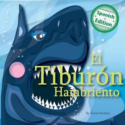 El Tibur n Hambriento (Paperback)