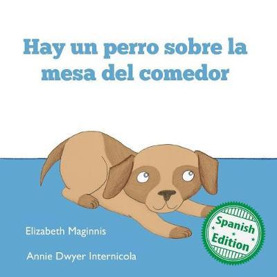 Hay Un Perro Sobre La Mesa del Comedor (Paperback)