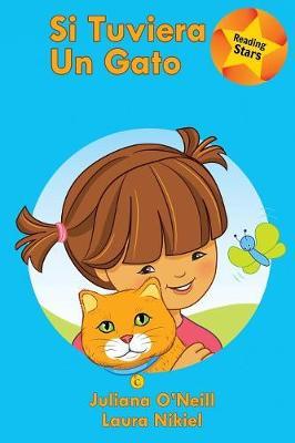 Si Tuviera Un Gato (Paperback)