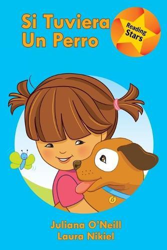 Si Tuviera Un Perro (Paperback)
