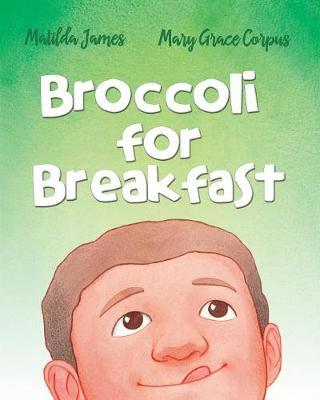 Broccoli for Breakfast (Paperback)