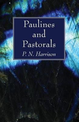 Paulines and Pastorals (Paperback)