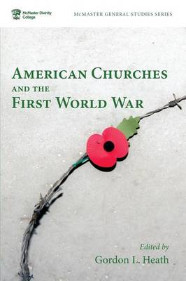 American Churches and the First World War (Paperback)