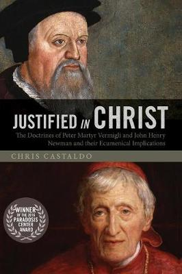 Justified in Christ (Paperback)