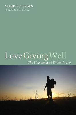 Love Giving Well (Paperback)