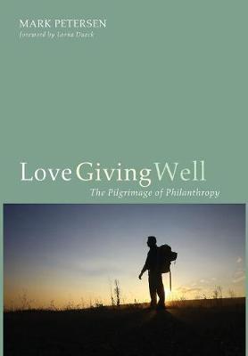 Love Giving Well (Hardback)