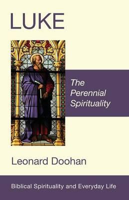 Luke - Biblical Spirituality and Everyday Life (Paperback)