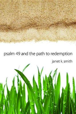 Psalm 49 and the Path to Redemption (Hardback)