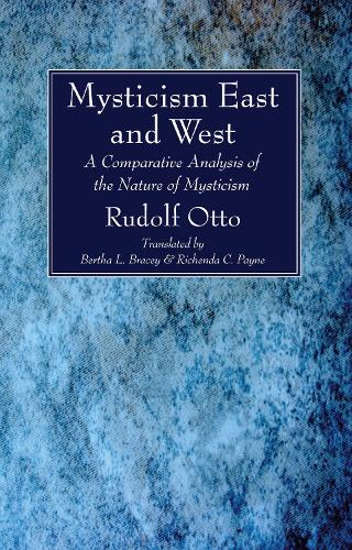 Mysticism East and West (Paperback)