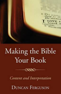 Making the Bible Your Book (Paperback)
