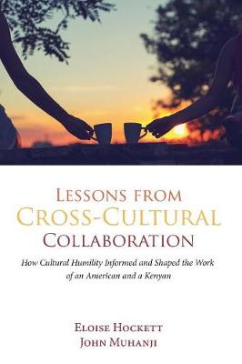 Lessons from Cross-Cultural Collaboration (Paperback)