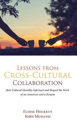 Lessons from Cross-Cultural Collaboration (Hardback)