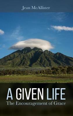 A Given Life (Hardback)