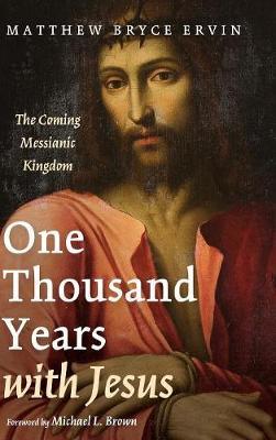 One Thousand Years with Jesus (Hardback)