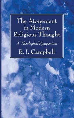 The Atonement in Modern Religious Thought (Paperback)