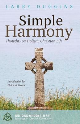 Simple Harmony - Missional Wisdom Library: Resources for Christian Community 3 (Paperback)