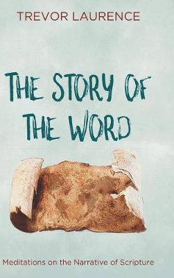 The Story of the Word (Hardback)