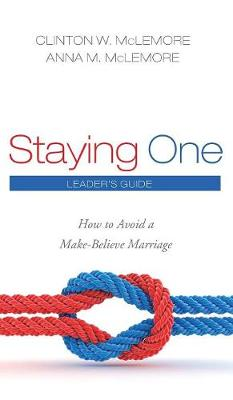 Staying One: Leader's Guide (Hardback)