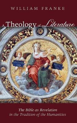 A Theology of Literature (Hardback)