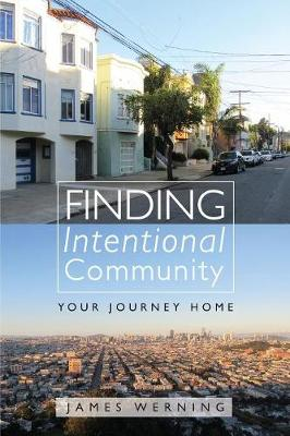 Finding Intentional Community (Paperback)
