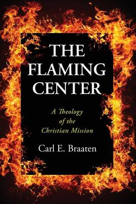 The Flaming Center (Paperback)