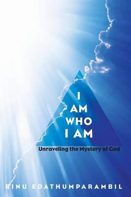 I Am Who I Am (Hardback)