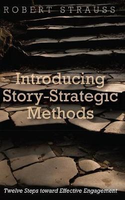 Introducing Story-Strategic Methods (Hardback)