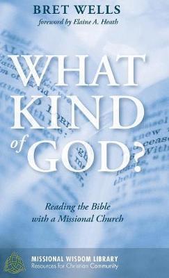 What Kind of God? (Hardback)