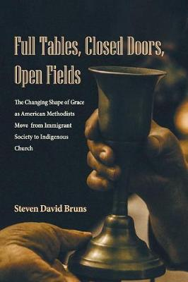 Full Tables, Closed Doors, Open Fields (Paperback)