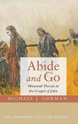 Abide and Go (Hardback)
