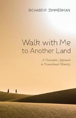 Walk with Me to Another Land (Paperback)