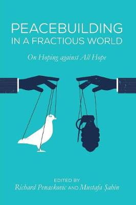 Peacebuilding in a Fractious World (Paperback)