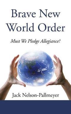 Brave New World Order (Paperback)