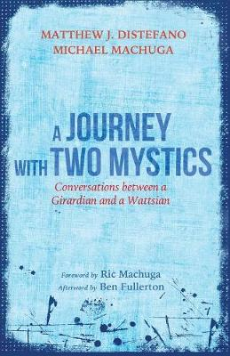 A Journey with Two Mystics (Paperback)