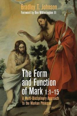 The Form and Function of Mark 1: 1-15 (Paperback)