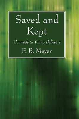 Saved and Kept (Paperback)