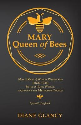 Mary Queen of Bees (Paperback)