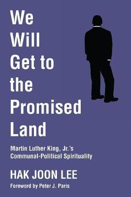 We Will Get to the Promised Land (Paperback)