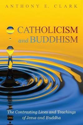Catholicism and Buddhism (Paperback)
