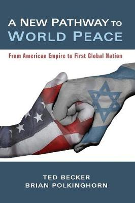 A New Pathway to World Peace (Paperback)