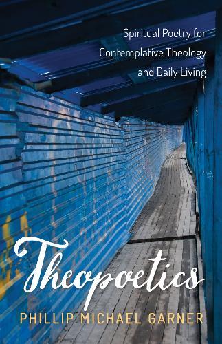 Theopoetics (Paperback)