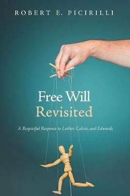 Free Will Revisited (Paperback)