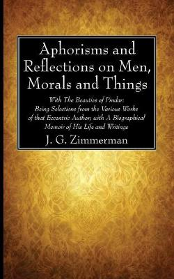 Aphorisms and Reflections on Men, Morals and Things (Paperback)