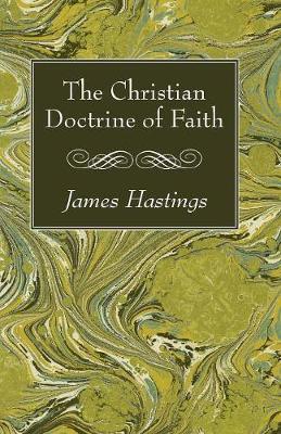 The Christian Doctrine of Faith (Paperback)