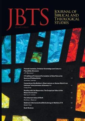 Journal of Biblical and Theological Studies, Issue 2.1 (Paperback)