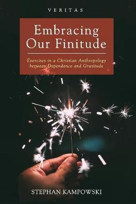 Embracing Our Finitude - Veritas 29 (Paperback)