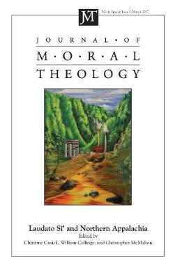 Journal of Moral Theology, Volume 6, Special Issue 1 (Hardback)