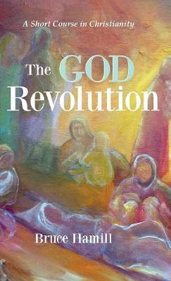 The God Revolution (Hardback)