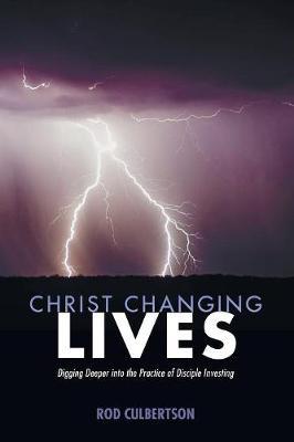 Christ Changing Lives (Paperback)