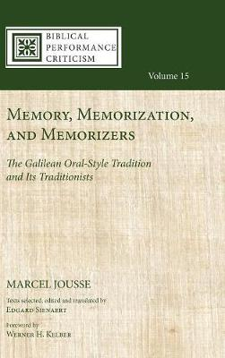 Memory, Memorization, and Memorizers (Hardback)